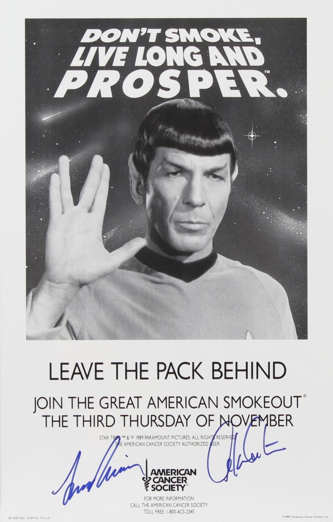 Poster showing Leonard Nimoy as Spock, holding his hand in the Vulcan greeting gesture, with the headline Don't Smoke. Live Long and Prosper. It is autographed by both Nimoy and William Shatner.