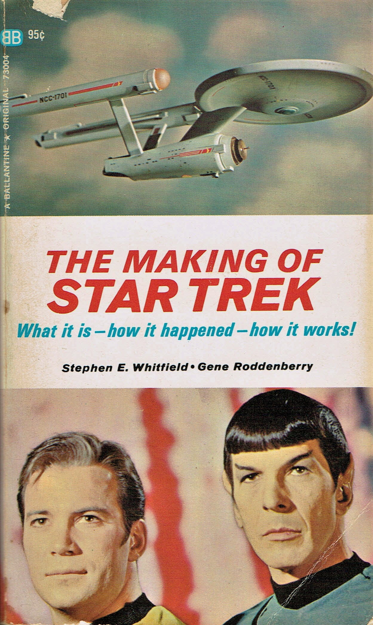 The cover of The Making of Star Trek book, by Stephen Whitfield and Gene Roddenberry, showing a picture of the Enterprise and Kirk and Spock.