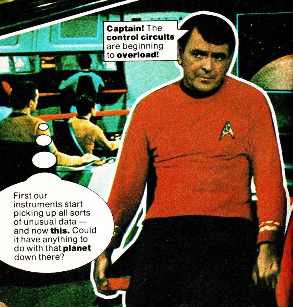 Scotty, from Star Trek Fotonovel 1. The photo is not flattering. He is slouched and appears to be pouting.