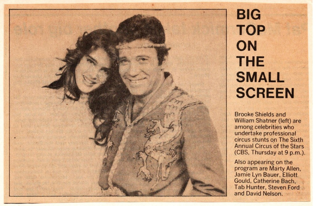 A small article from, I think, the Toronto Star about the upcoming Circus of the Stars show. Shatner and Brooke Shields starred.